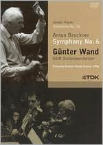 Gunter Wand: Anton Bruckner - Symphony No. 6