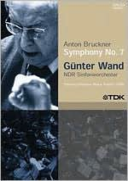 Gunter Wand: Anton Bruckner - Symphony No. 7