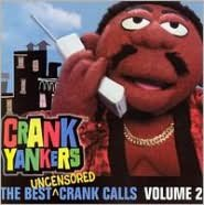 Best Uncensored Crank Calls, Vol. 2