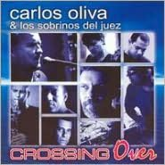 Crossing Over (Carlos Y Sobrinos Del Juez Oliva)