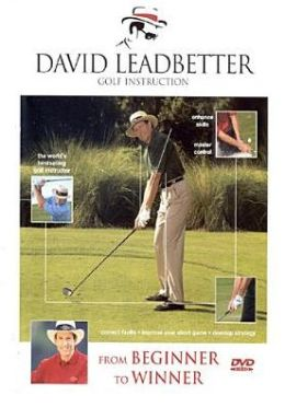 David Leadbetter Golf Instruction: From Beginner to Winner