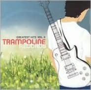 Trampoline Records Greatest Hits, Vol. 2