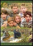 Sugar Creek Gang: Swamp Robber