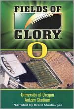 Fields of Glory: University of Oregon - Autzen Stadium