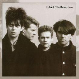 Echo & the Bunnymen [Bonus Tracks]