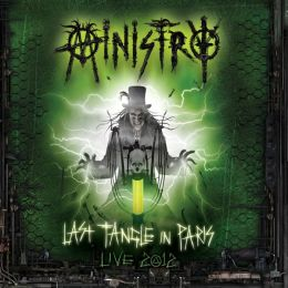 Ministry: Last Tangle in Paris - Live 2012