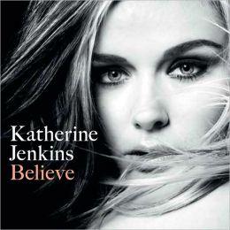Believe [B&N Exclusive Version]