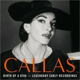 Callas: Birth of a Diva