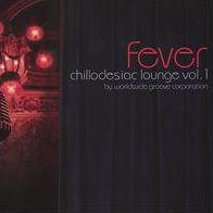 Chillodesiac Lounge, Vol. 1: Fever