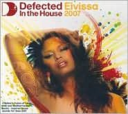 Defected in the House: Eivissa 07 [CD/DVD]