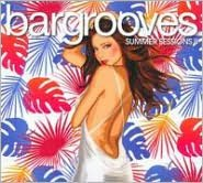 Bargrooves: Summer Sessions, Vol. II