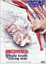 Uncovered: Whole Truth About The Iraq War