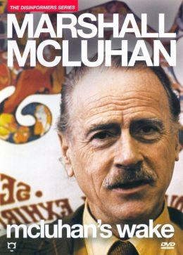 McLuhan's Wake