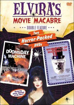 Elvira's Movie Macabre: the Doomsday Machine/the Werewolf of Washington