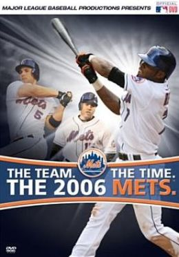 MLB: The Team. The Time. The 2006 Mets