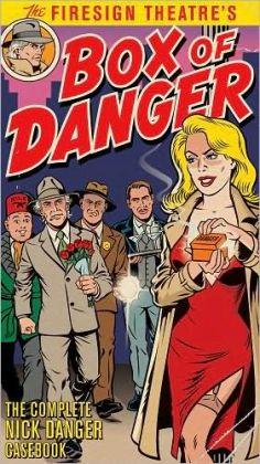 Box of Danger: The Complete Nick Danger Casebook