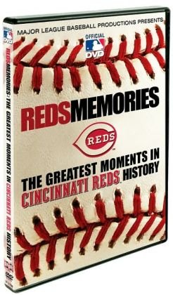 MLB: Reds Memories - The Greatest Moments in Cincinnati Reds History