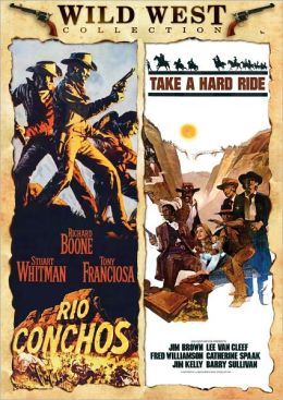 Rio Conchos/Take a Hard Ride