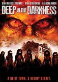 Video/DVD. Title: Deep in the Darkness