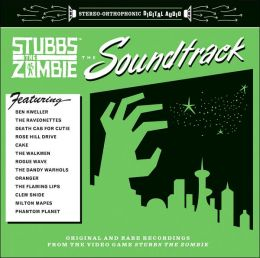 Stubbs the Zombie: The Soundtrack