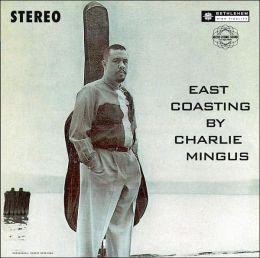 East Coasting [Bonus Tracks]