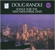 Songs for the New Industrial State