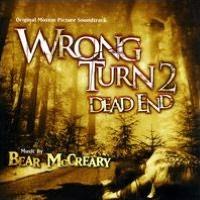 Wrong Turn 2: Dead End [Original Motion Picture Soundtrack]