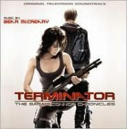 Terminator: The Sarah Connor Chronicles [Original Television Soundtrack]