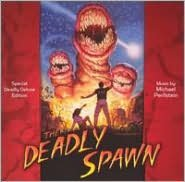 The Deadly Spawn [Bonus Track]