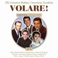 Volare! The Greatest Italian/American Vocalists