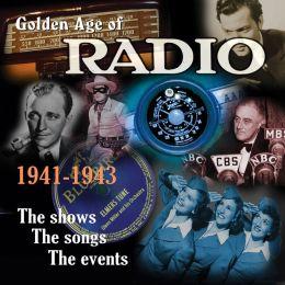 The Golden Age of Radio, Vol. 2