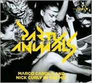 Party Animals: Eleven Years Cocoon Ibiza Marco Carola & Nick Curly In the Mix