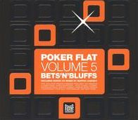 Poker Flat, Vol. 5: Bets'n'Bluffs