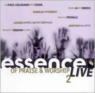 Essence of Praise and Worship, Vol. 2
