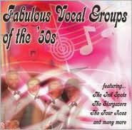 Fabulous Vocal Groups of the '50s