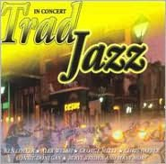 Trad Jazz-In Concert at Its Very Best
