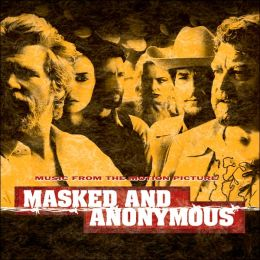 Masked and Anonymous / Ltd. Edition