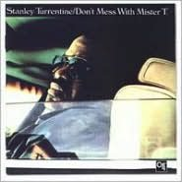 Don't Mess with Mister T. [Bonus Tracks]