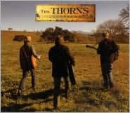 The Thorns [Bonus CD]
