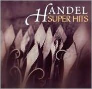 Handel: Super Hits