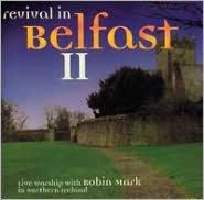 Revival in Belfast II