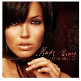 The Best of Mandy Moore [CD & DVD]