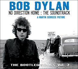 No Direction Home: The Soundtrack - The Bootleg Series Vol. 7