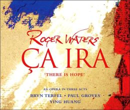 Waters: Ca Ira