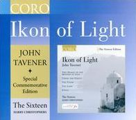 John Tavener: Ikon of Light - 70th Birthday Special Edition