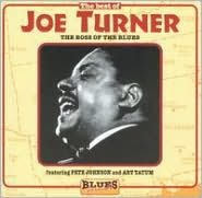 The Best of Joe Turner: The Boss of the Blues
