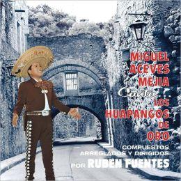 Canta los Huapangos de Oro de Ruben Fuentes