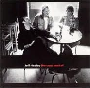The Very Best of Jeff Healey [BMG]
