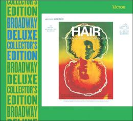 Hair [Original Broadway Cast Recording / Deluxe Collector's Edition]
