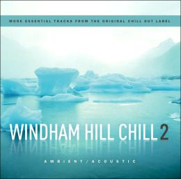 Windham Hill Chill, Vol. 2